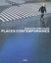 Places contemporaines : espaces publics