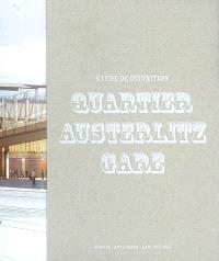 Quartier Austerlitz-Gare : étude de définition