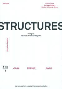 Structures : campus Talence-Pessac-Gradignan : opération Campus
