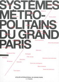 Systèmes métropolitains du Grand Paris