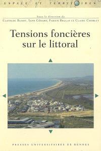 Tensions foncières sur le littoral
