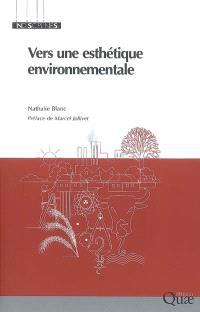 Vers une esthétique environnementale