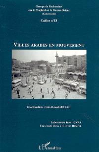 Villes arabes en mouvement