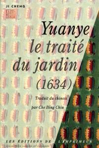 Yuanye, le traité du jardin