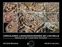 Circulades languedociennes de l'an mille : naissance de l'urbanisme européen