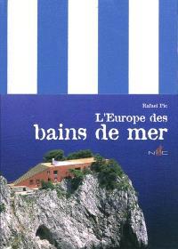 L'Europe des bains de mer