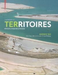Territoires : révéler la ville par le paysage