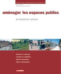 Aménager les espaces publics : le mobilier urbain