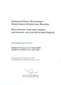 Développement territorial durable : renforcement des relations intersectorielles : actes, Budapest (Hongrie), 26-27 mars 2003 = Sustainable spatial development : strengthening intersectoral relations