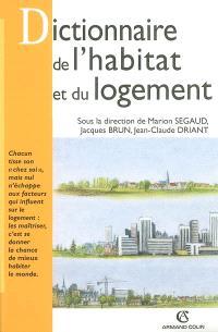 Dictionnaire critique de l'habitat et du logement