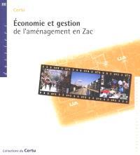 Economie et gestion de l'aménagement en ZAC