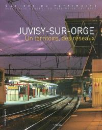 Juvisy-sur-Orge, un territoire, des réseaux