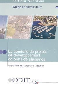 La conduite de projets de développement de ports de plaisance : requalification, extension, création