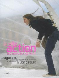 La ville, action = The town, let's go for it