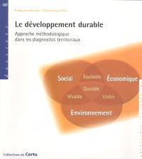 Le développement durable : approche méthodologique dans les diagnostics territoriaux