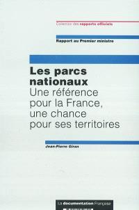 Les parcs nationaux : une référence pour la France, une chance pour ses territoires