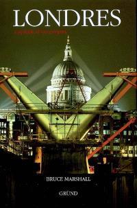 Londres : capitale d'un Empire