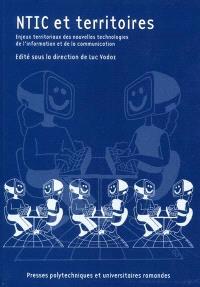 NTIC et territoires : enjeux territoriaux des nouvelles technologies de l'information et de la communication