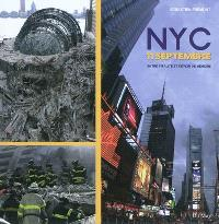 NYC 11 septembre : entre vitalité et devoir de mémoire