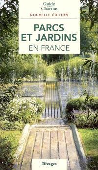Parcs et jardins en France