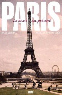 Paris : le passé au présent