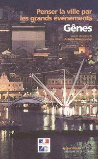 Penser la ville par les grands événements, Gênes
