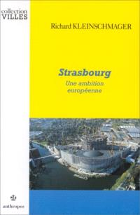 Strasbourg : une ambition européenne