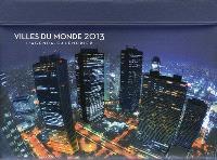 Villes du monde 2013 : l'agenda-calendrier