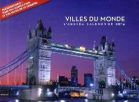 Villes du monde 2014 : l'agenda-calendrier