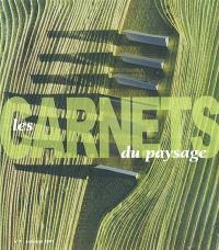 Carnets du paysage (Les). n° 7