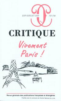 Critique. n° 757-758, Vivement Paris !