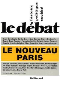 Débat (Le). n° 80, Le Nouveau Paris