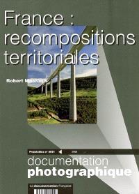 Documentation photographique (La). n° 8051, France : recompositions territoriales