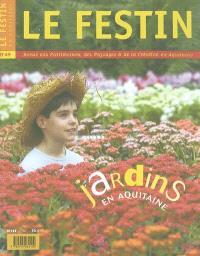 Festin (Le). n° 49, Jardins en Aquitaine