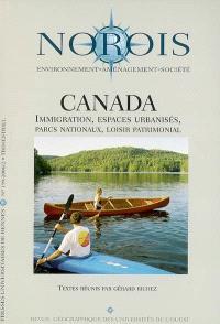 Norois. n° 199, Canada : immigration, espaces urbanisés, parcs nationaux, loisir patrimonial