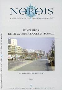 Norois. n° 206, Itinéraires de lieux touristiques littoraux