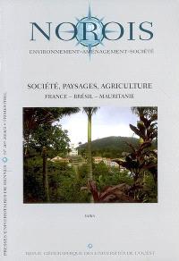 Norois. n° 207, Société, paysages, agriculture : France, Brésil, Mauritanie