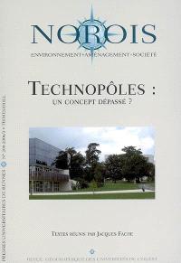 Norois. n° 200, Technopôles : un concept dépassé ?
