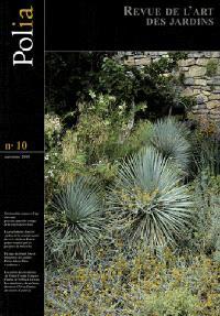 Polia : revue de l'art des jardins. n° 10