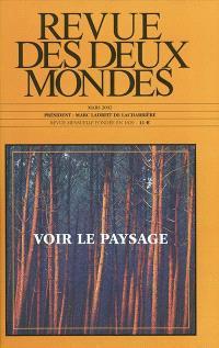 Revue des deux mondes. n° 3 (2002), Voir le paysage