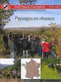 Sud-Ouest européen. n° 38, Paysages en réseaux