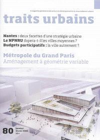 Traits urbains : le mensuel opérationnel des acteurs du développement et du renouvellement urbains. n° 80
