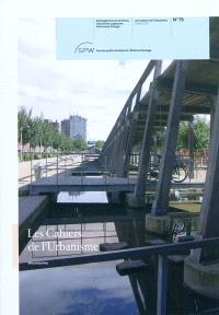 Cahiers de l'urbanisme (Les). n° 75