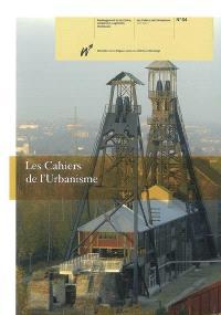 Cahiers de l'urbanisme (Les). n° 64, Quinze ans d'aides européennes en Région wallonne