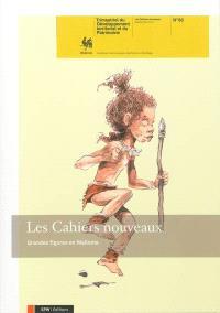 Cahiers nouveaux (Les) : trimestriel du développement territorial. n° 83, Grandes figures en Wallonie