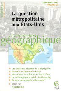 Information géographique (L'). n° 69-4, La question métropolitaine aux Etats-Unis