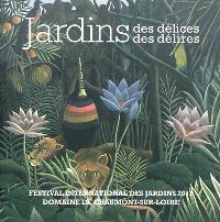 Jardins des délices, jardins des délires