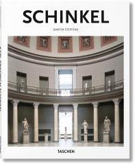 Karl Friedrich Schinkel : 1781-1841 : un architecte au service de la beauté