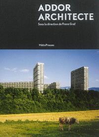 Georges Addor : architecte : 1920-1982