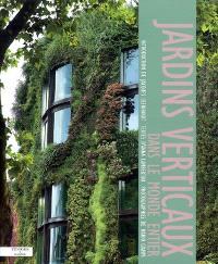 Jardins verticaux, dans le monde entier